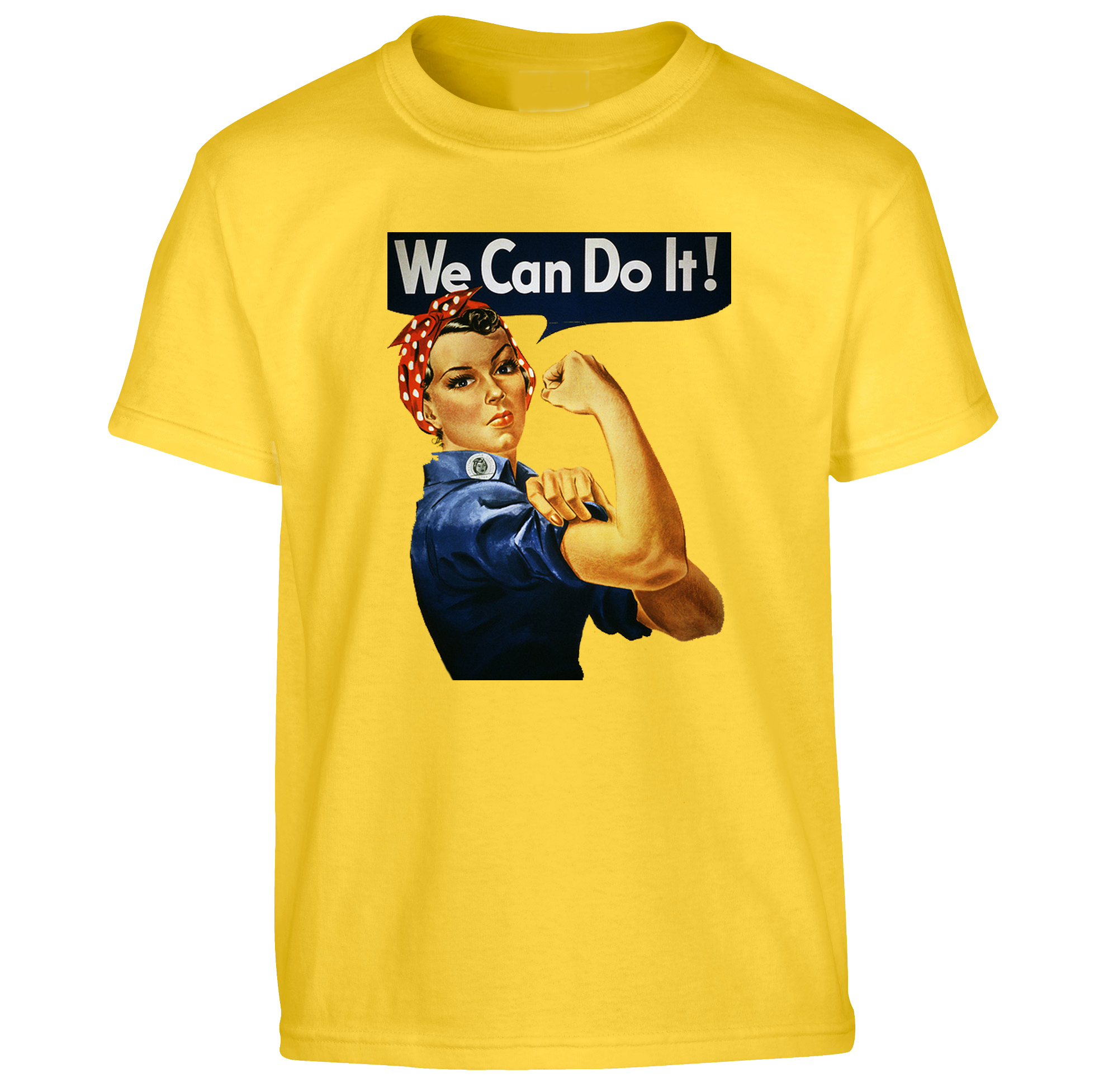 T-Shirt We Can Do It